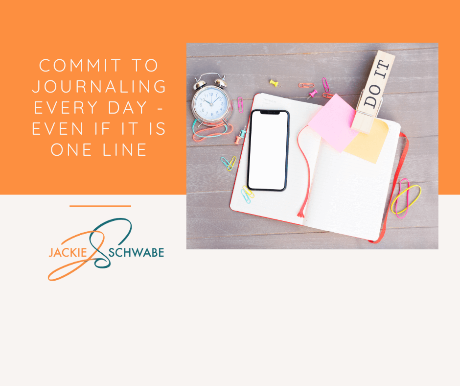 Commit to Journaling Every Day – Even if It's Just a Line