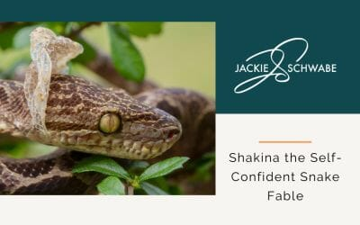 Shakina the Self-Confident Snake Fable